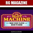 Slot Machine: What Every Player Need to Know (long version)