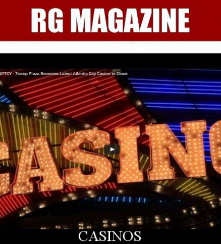 TRUMP CASINOS BANKRUPTCY – TRUMP PLAZA BECOMES LATEST ATLANTIC CITY CASINO TO CLOSE...