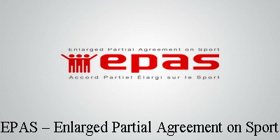 EPAS – ENLARGED PARTIAL AGREEMENT ON SPORT...