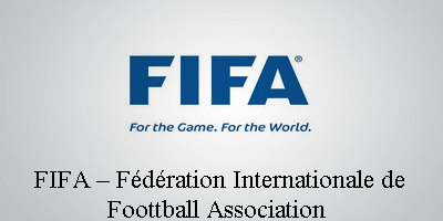 FIFA – FÉDÉRATION INTERNATIONALE DE FOOTBALL ASSOCIATION