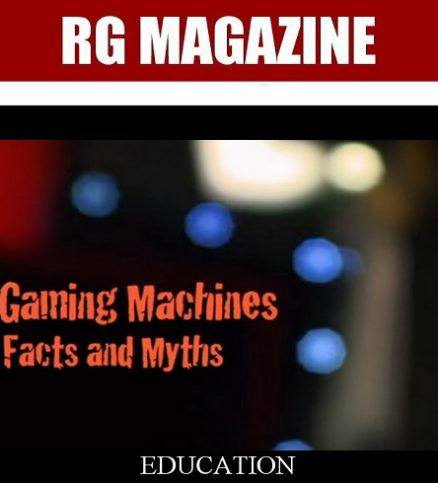 Gaming Machines - Facts and Myths - Part 1...