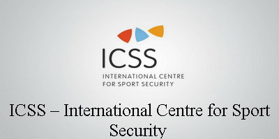 ICSS – INTERNATIONAL CENTRE FOR SPORT SECURITY
