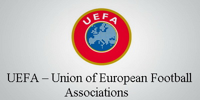UEFA – UNION OF EUROPEAN FOOTBALL ASSOCIATIONS