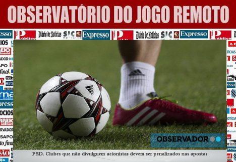 PSD. Clubes que não divulguem acionistas devem ser penalizados nas apostas