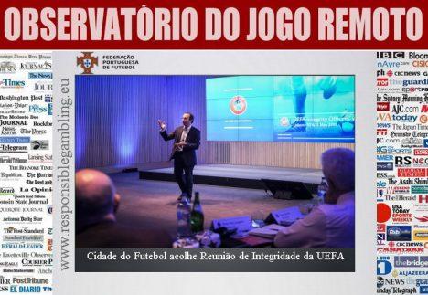Cidade do Futebol acolhe Reunião de Integridade da UEFA
