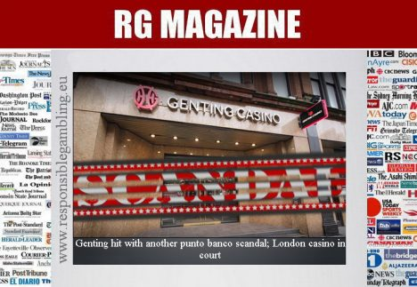 Genting hit with another punto banco scandal; London casino in court...