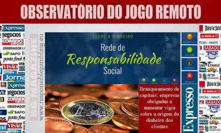 Branqueamento de capitais - empresas obrigadas a aumentar vigia sobre a origem do dinheiro dos clientes