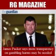 James Packer says more transparency on gambling harms may be…