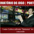 """Casino Lisboa enfrenta """"fantasma"""" do fim da concessão"""
