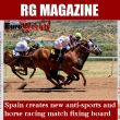 Spain creates new anti-sports and horse racing match fixing board