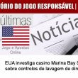 EUA investiga casino Marina Bay Sands sobre controlos de lavagem…