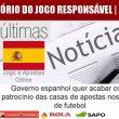 Governo espanhol quer acabar com o patrocínio das casas de…