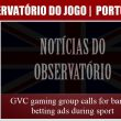 GVC gaming group calls for ban on betting ads during…
