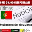 Mercado português de Jogo online atrai novas operadoras.